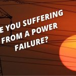 Are you suffering a power failure?